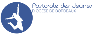 Pastorale des Jeunes - Diocèse de Bordeaux